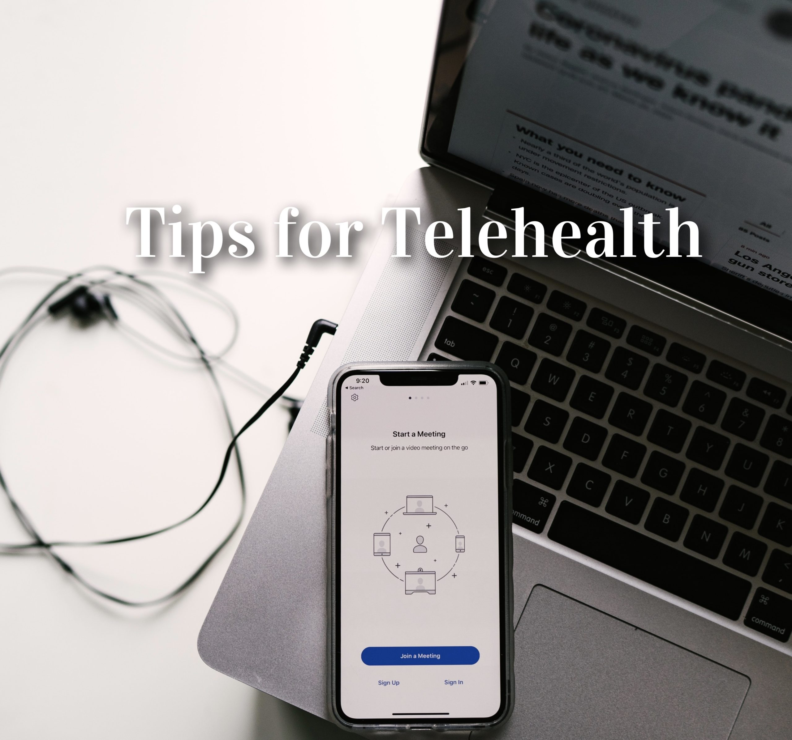 Telehealth Tips During COVID-19