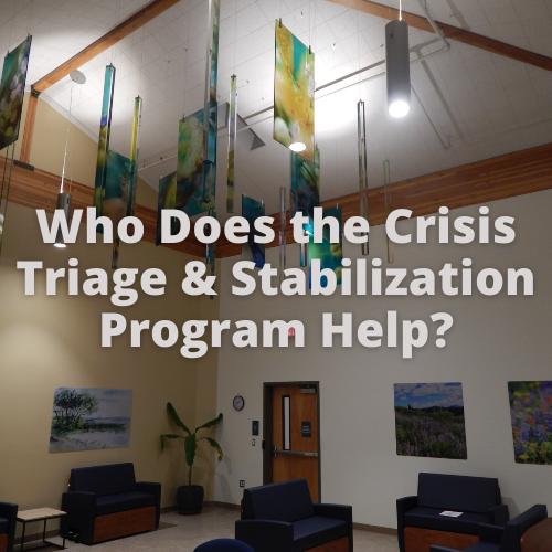 Crisis Triage & Stabilization