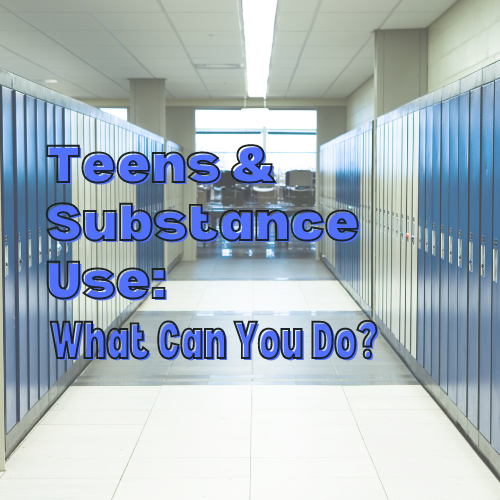 teens and substance use